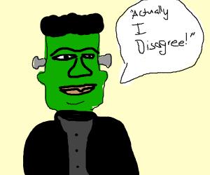 Frankenstein's monster debating