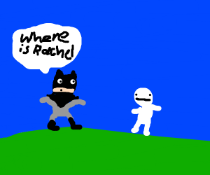 Batman gets up in your face about Rachel - Drawception