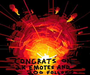 2,000 Emotes and 200 Followers