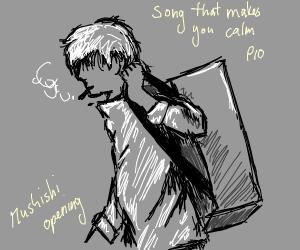Songs that make you calm (PIO)