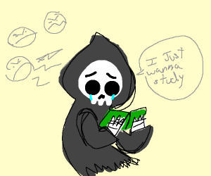 Grim Reaper just wants to study