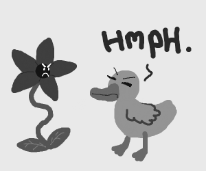 Snobby duck next to angry flower