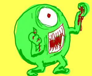 Mike Wazowski loves blood of the innocent