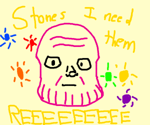 Thanos wants the stones