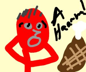 "Red humanoid screams, ""HAM!"""