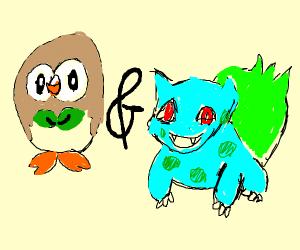 Bulbasaur and Rowlet