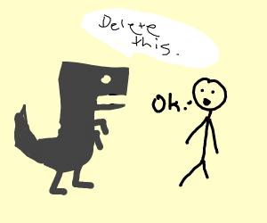 black pixel dino tells you to DELETE THIS
