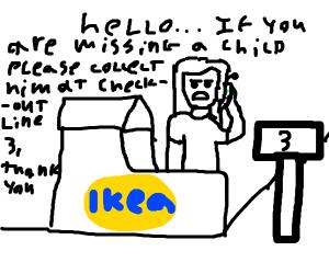 somebody got lost in IKEA (again)