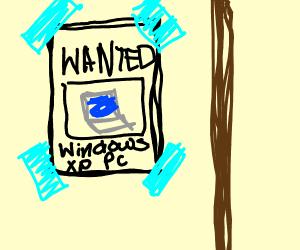 WANTED- Microsof Windows XP