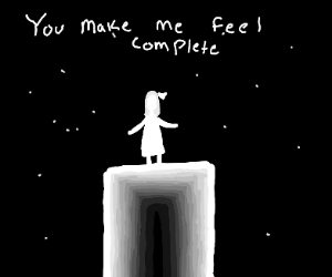 """You make me feel complete"" -girl at night"