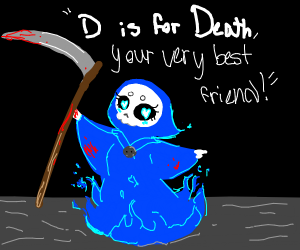 D is for death c: