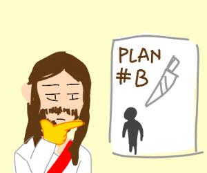 Jesus plotting his next murder