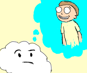 A cloud thinking about Morty