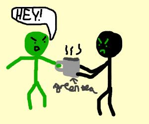 Stickman stealing green tea from green man.
