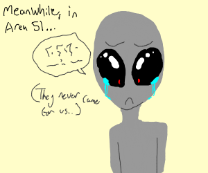 Alien sad about the lack of Area 51 raid.