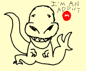 A deformed dinosaur that's addicted to M&M's