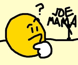 Emoji doesn't understand joe mama joke