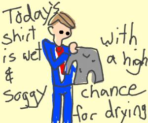 Weatherman doing Laundry
