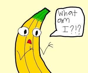 Banana has identity crisis