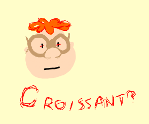 CAN I HAVE A BITE OF THAT cRoISSaN T