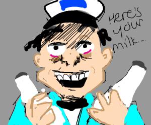 Creepy milk man