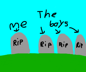 rip me and the boys