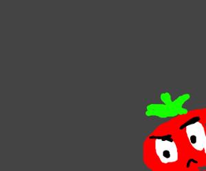Tomato lurking