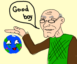 Old Man calling Earth a Good Boy(?)