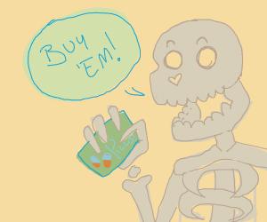 Skeleton advertising pills