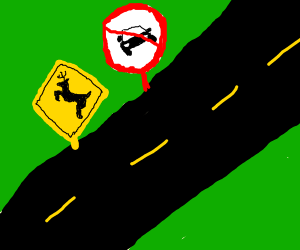 highway for deers only