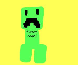 Creeper, aww man (merch)