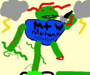 Mutated Weatherman