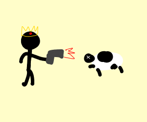 The King Shot a Cow