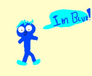 A man realizes he's blue