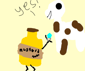 Mustard proposes to cow