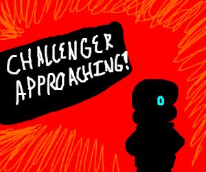 A Challenger approaches!