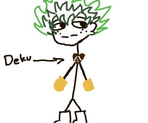 "Stik figure guy named ""Deku"""