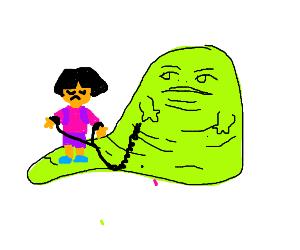 Jabba kidnapped Dora the Explorer