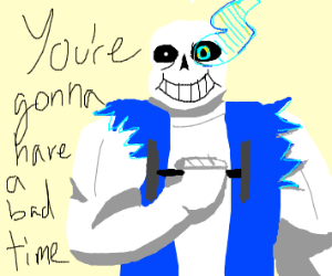 Buff Sans is threating you