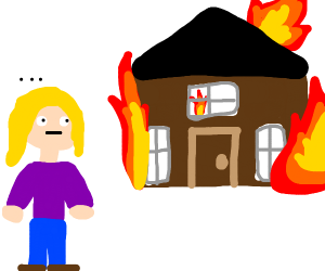 TFW a friend visits but the house is on fire