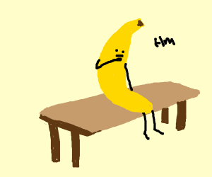 A banana on a bench thinks about life.