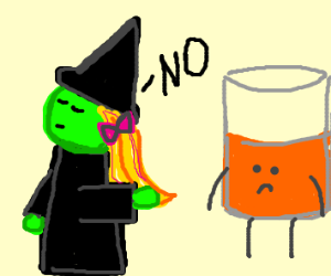 Witch says no to orange juice