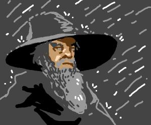 Gandalf (the grey) in the rain