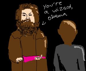 Hagrid makes Obama a wizard!