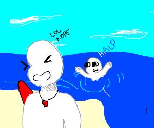 A life-guard laughs at drowning person