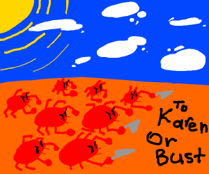 Army of Crabs trying to get kids from Karen