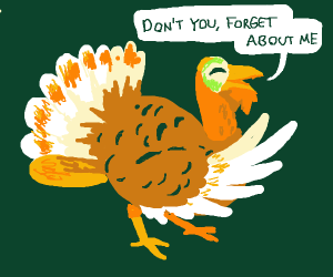 Turkey sings that one song from breakfastclub