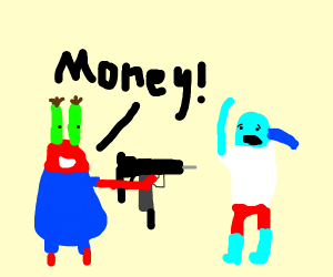 Mr Krabs has a gun