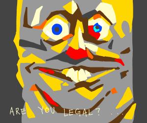 spongebob asking if viewer is legal