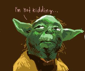 yoda will kill everything he loves